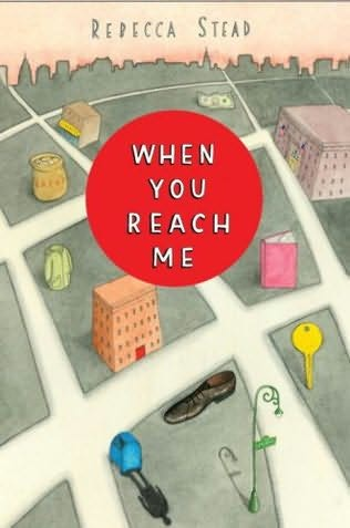 book cover of   When You Reach Me   by  Rebecca Stead