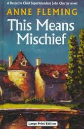 book cover of This Means Mischief