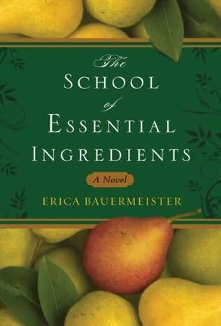 book cover of The School of Essential Ingredients