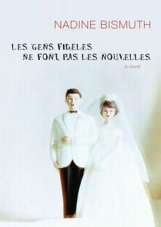 book cover of Les Gens Fideles Ne Font Pas Les Nouvelles