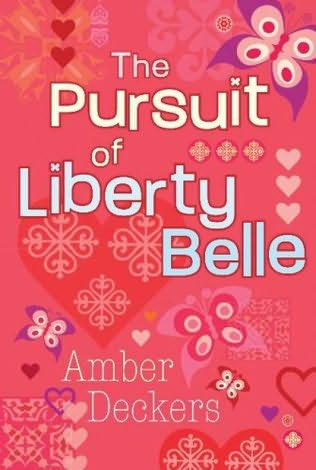 book cover of The Pursuit of Liberty Belle