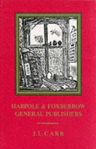 book cover of Harpole and Foxberrow, General Publishers
