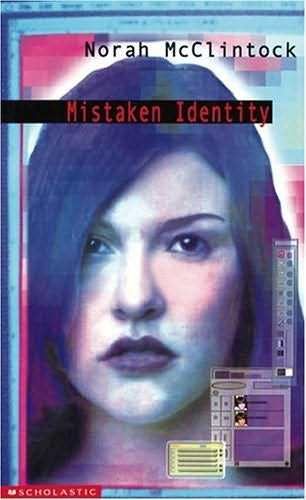 Mistaken Identity By Norah Mcclintock border=