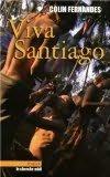 book cover of Viva Santiago
