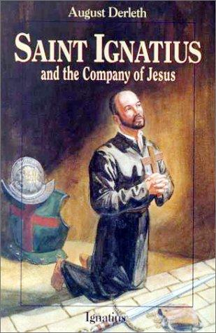 book cover of Saint Ignatius and the Company of Jesus