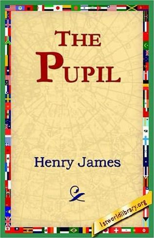 henry james pupil essay The pupil by henry james - woman essay example mocked by lesser intelligence could prove to one that taking up a position.