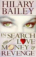 book cover of In Search of Love, Money and Revenge