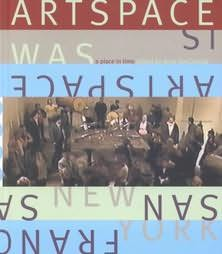 book cover of Artspace Is / Artspace Was