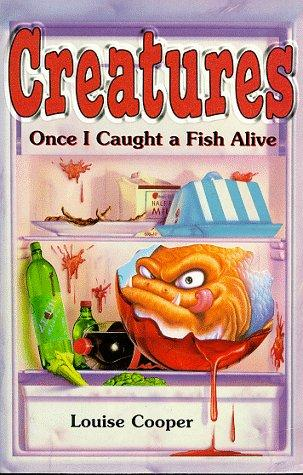 book cover of Once I Caught a Fish Alive