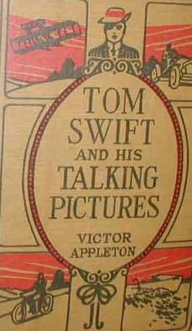 book cover of Tom Swift and His Talking Pictures