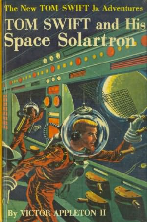 book cover of Tom Swift and His Space Solartron