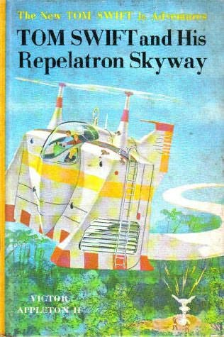 book cover of Tom Swift and His Repelatron Skyway