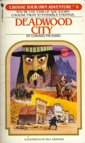 book cover of Deadwood City (Choose Your Own Adventure, book 8) by Edward