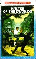 book cover of Master of Tae Kwon Do