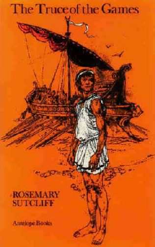 the truce of the games by rosemary sutcliff