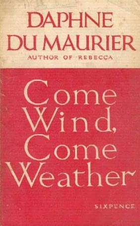 book cover of Come Wind, Come Weather