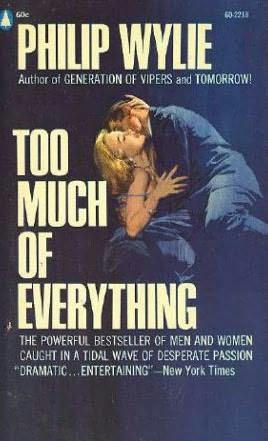 book cover of Too Much of Everything