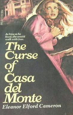 book cover of The Curse of Casa Del Monte