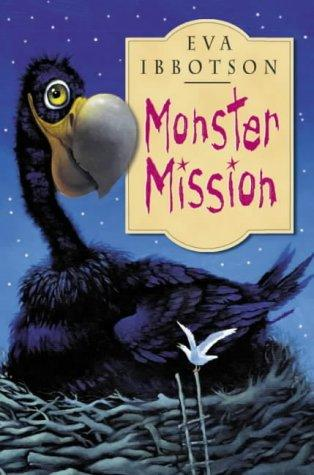 book cover of   Monster Mission   (Island of the Aunts)   by  Eva Ibbotson