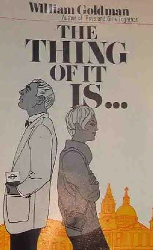 book cover of The Thing of It Is...