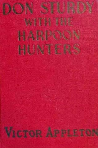 book cover of Don Sturdy with the Harpoon Hunters