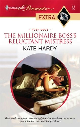 The Millionaire Boss S Reluctant Mistress Posh Docs By
