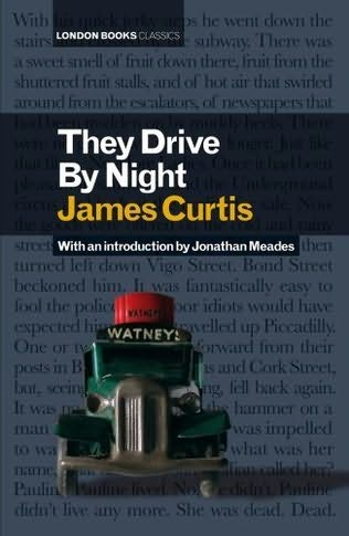 book cover of They Drive By Night
