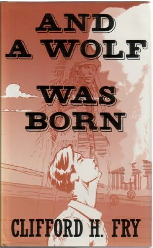 book cover of And a Wolf Was Born