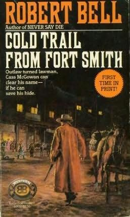 book cover of Cold Trail from Fort Smith