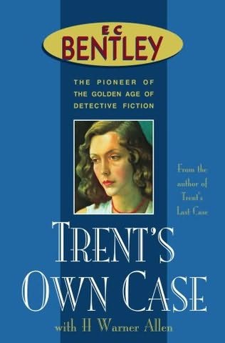book cover of Trent\'s Own Case