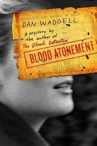 Blood Atonement The second book in the Nigel Barnes series -  Dan Waddell