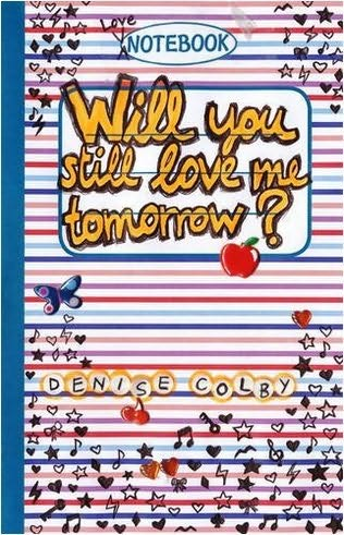 book cover of Will You Still Love Me Tomorrow?
