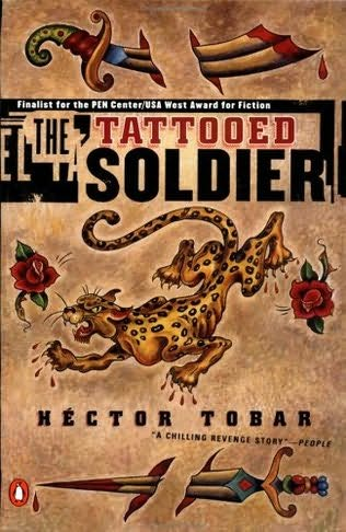 the tattooed soldier by h ctor tobar
