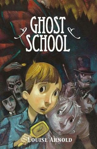 book cover of The Ghost School