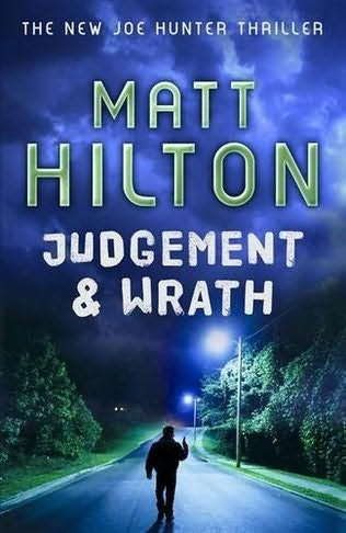 Judgment and Wrath Matt Hilton