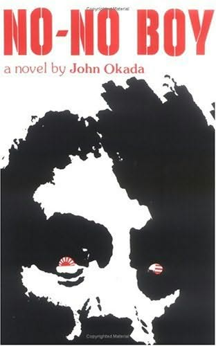 john okadas no no boy essay Frank chin's gripping afterword to the novel no-no boy emphasizes the crucial influence of john okada's literary pursuits in his own life as an asian-american writer in a world where words.