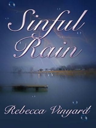 Sinful Rain Rebecca Vinyard