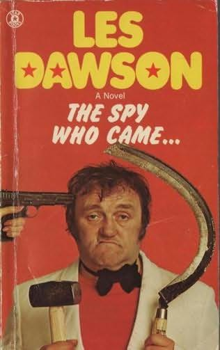 book cover of The Spy Who Came...