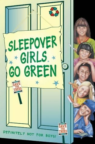 book cover of Sleepover Girls Go Green