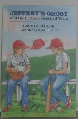 book cover of Jeffrey\'s Ghost and the Leftover Baseball Team