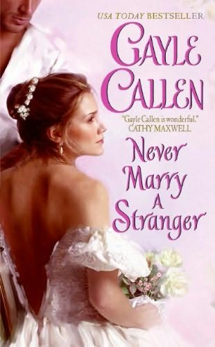 book cover of Never Marry a Stranger