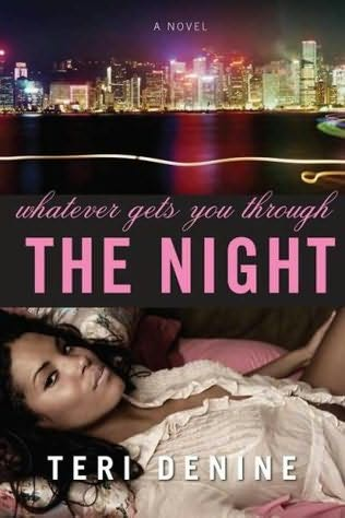 book cover of Whatever Gets You Through the Night