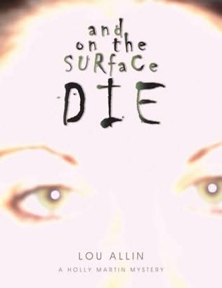 book cover of And On the Surface Die