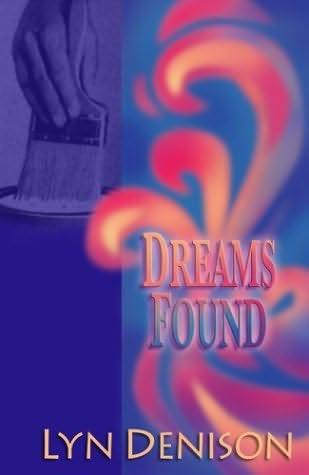 book cover of Dreams Found