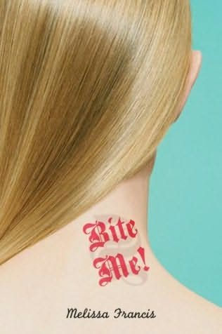 book cover of Bite Me!