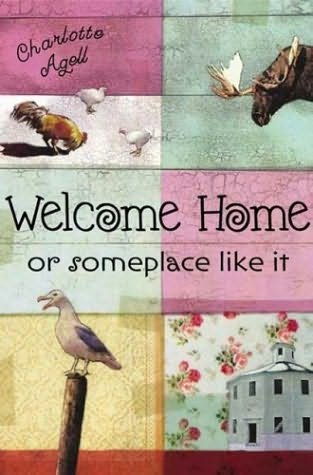 book cover of Welcome Home Or Someplace Like It