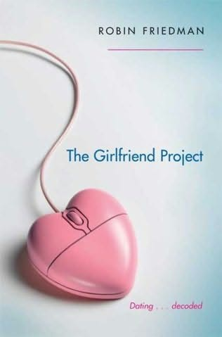 book cover of The Girlfriend Project