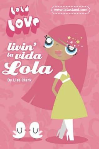 book cover of Livin\' La Vida Lola