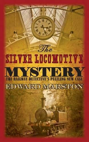book cover of The Silver Locomotive Mystery