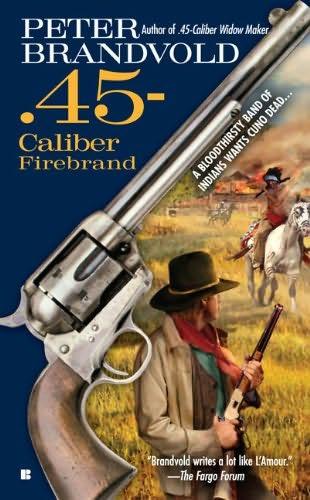book cover of .45-Caliber Firebrand